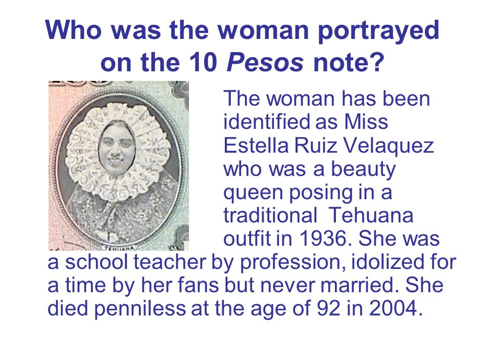 Who was the woman portrayed on the 10 Pesos note
