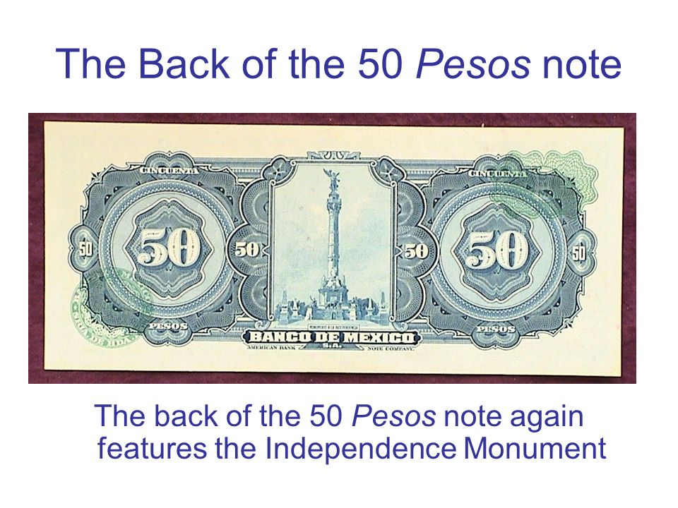 The Back of the 50 Pesos note