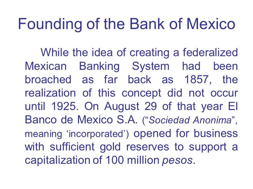 Founding of the Bank of Mexico