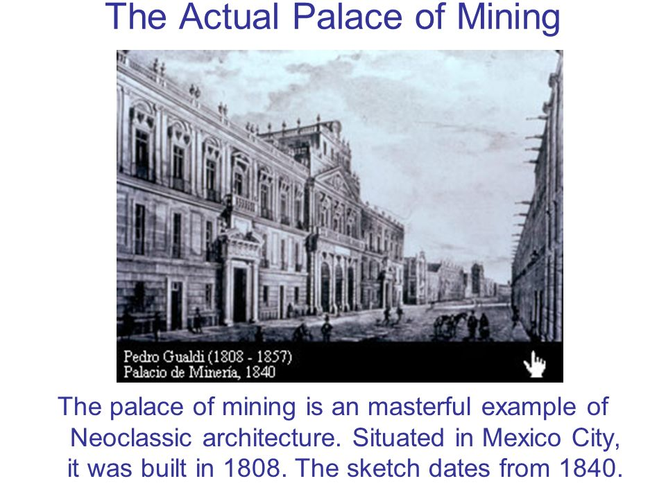The Actual Palace of Mining