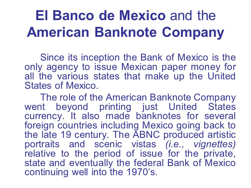 El Banco de Mexico and the American Banknote Company