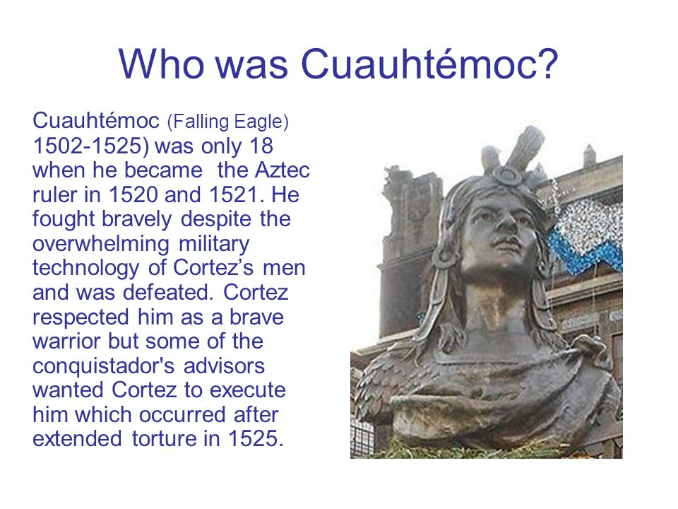 Who was Cuauhtémoc