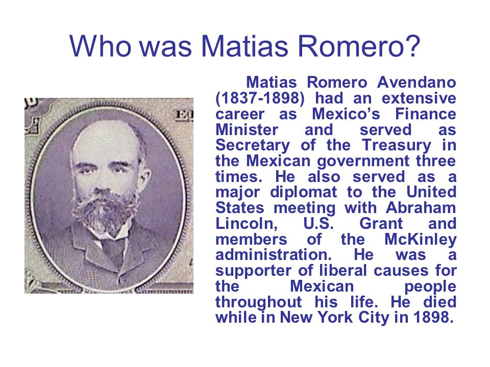 Who was Matias Romero