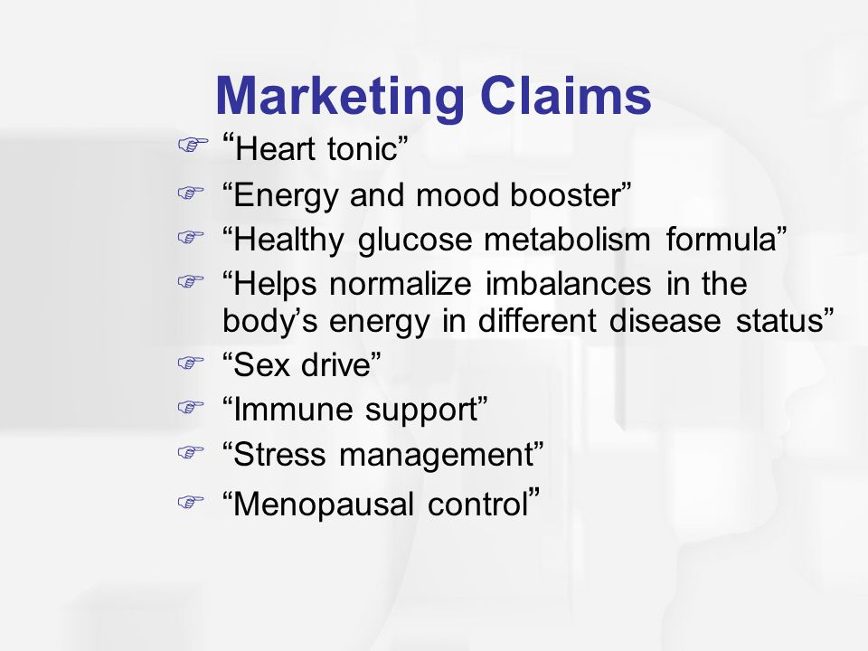 Marketing Claims Heart tonic Energy and mood booster