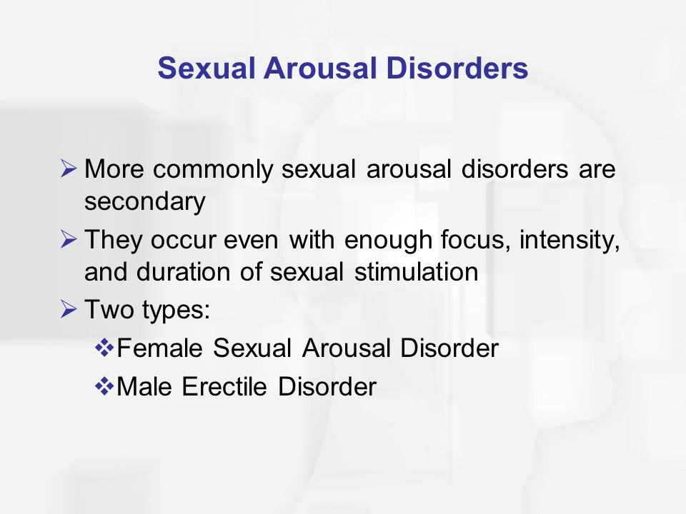 Sexual Arousal Disorders