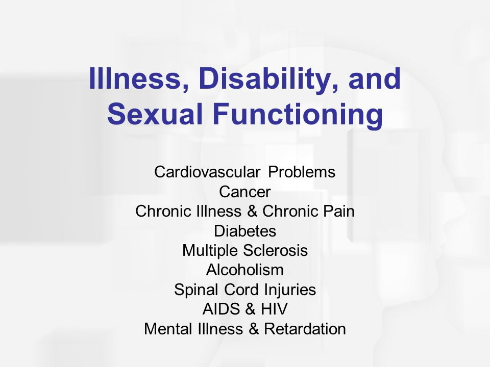 Illness, Disability, and Sexual Functioning