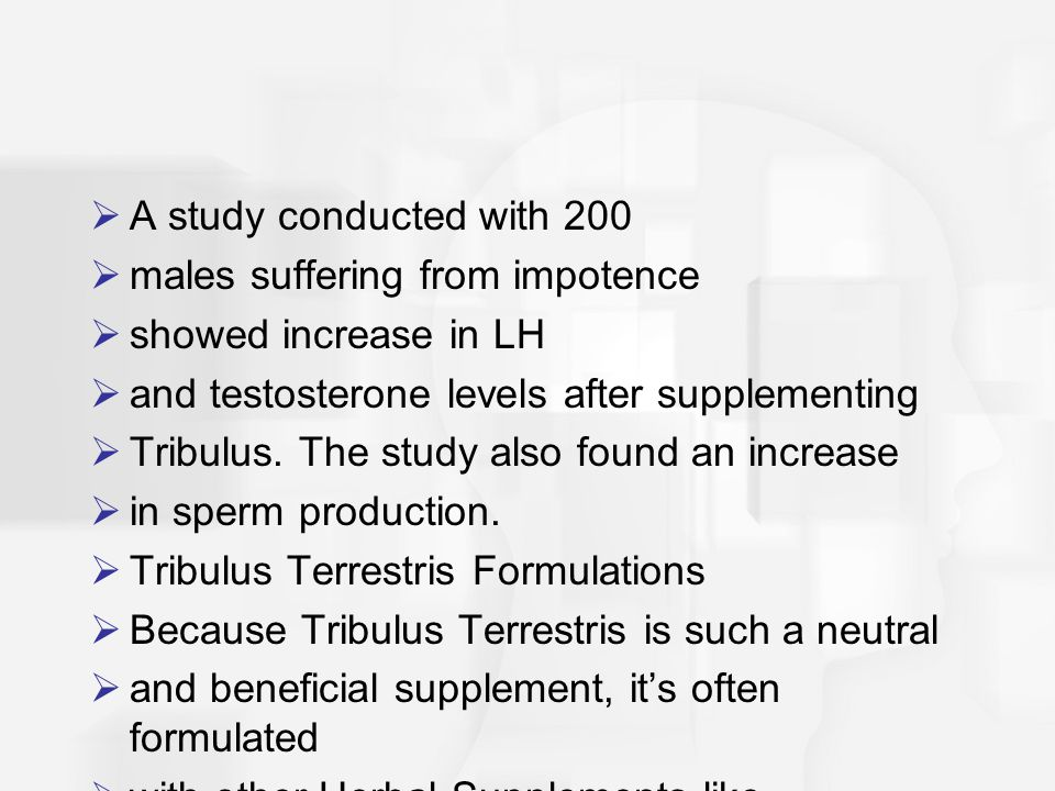 A study conducted with 200 males suffering from impotence. showed increase in LH. and testosterone levels after supplementing.