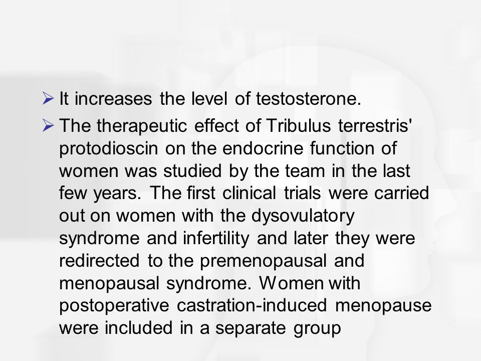 It increases the level of testosterone.