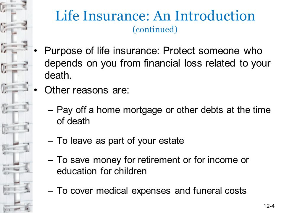Life Insurance: An Introduction (continued)