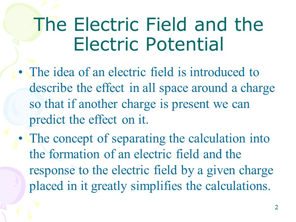 The Electric Field and the Electric Potential