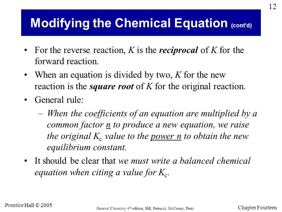 Modifying the Chemical Equation (cont'd)
