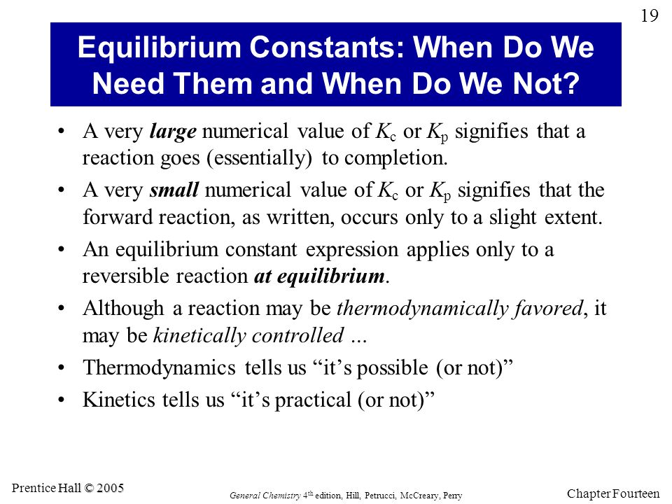 Equilibrium Constants: When Do We Need Them and When Do We Not