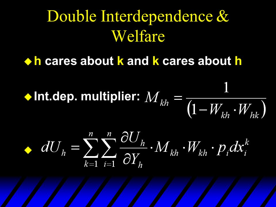 Double Interdependence & Welfare