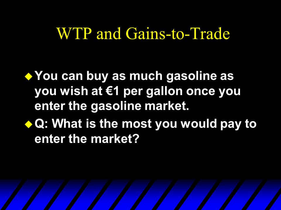 WTP and Gains-to-Trade