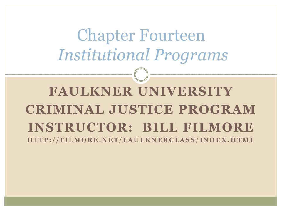Chapter Fourteen Institutional Programs