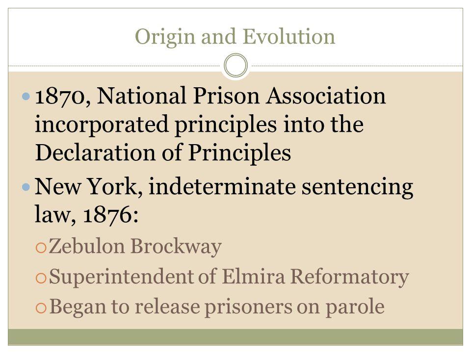 New York, indeterminate sentencing law, 1876: