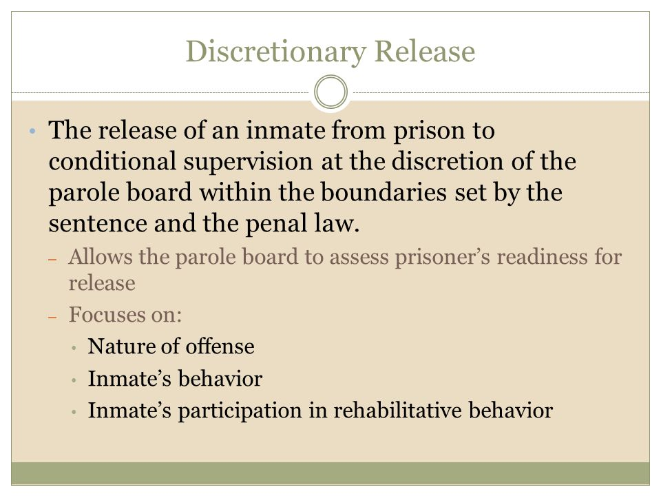 Discretionary Release