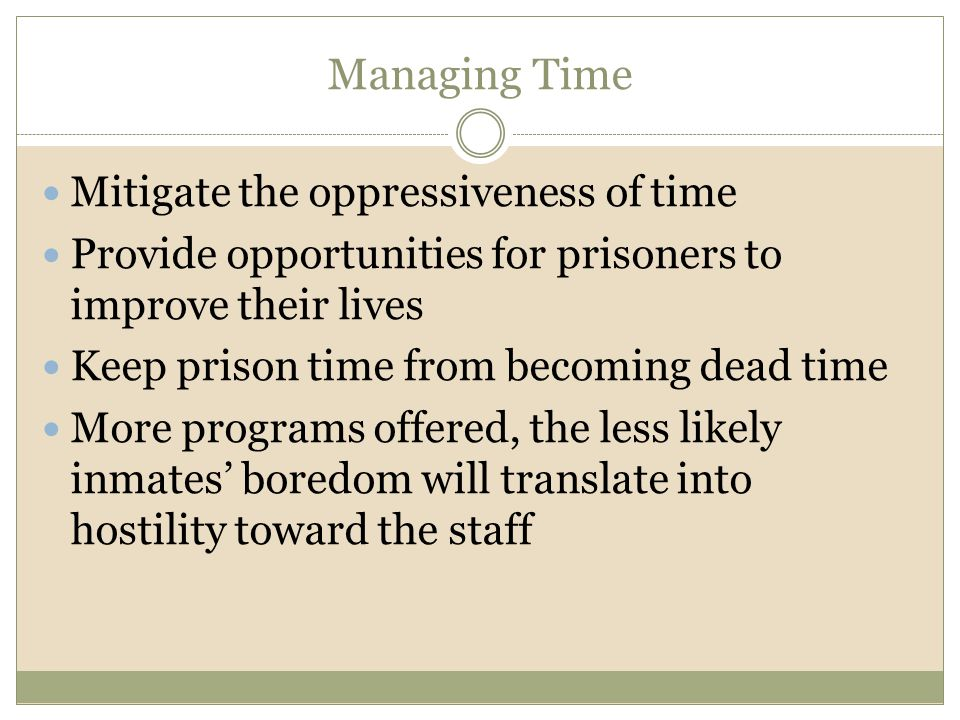 Managing Time Mitigate the oppressiveness of time