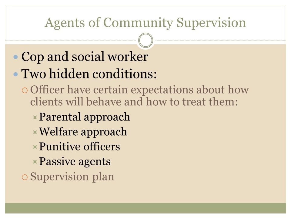 Agents of Community Supervision