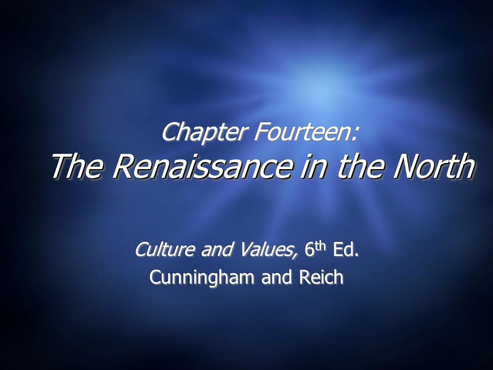 Chapter Fourteen: The Renaissance in the North