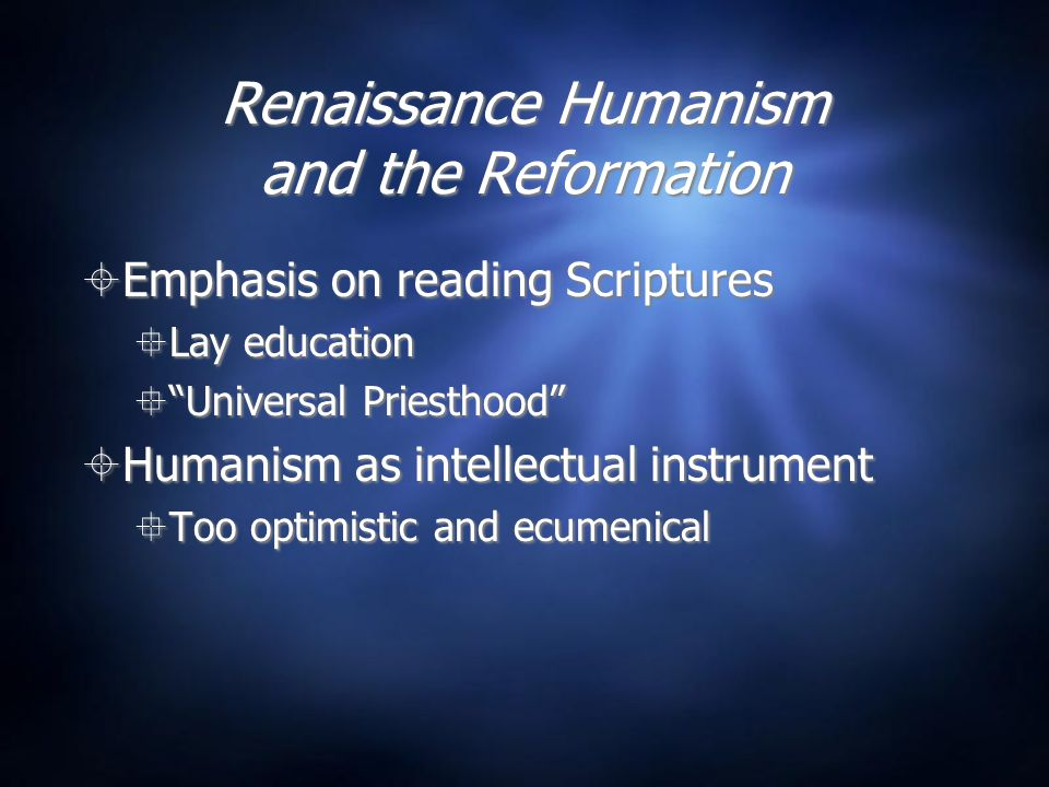 Renaissance Humanism and the Reformation