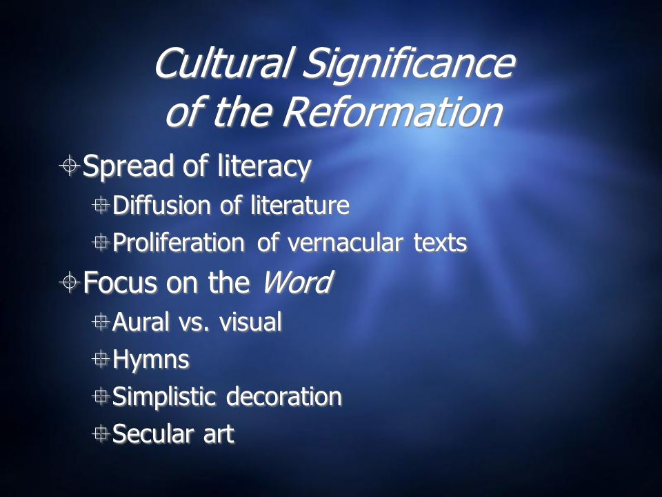 Cultural Significance of the Reformation