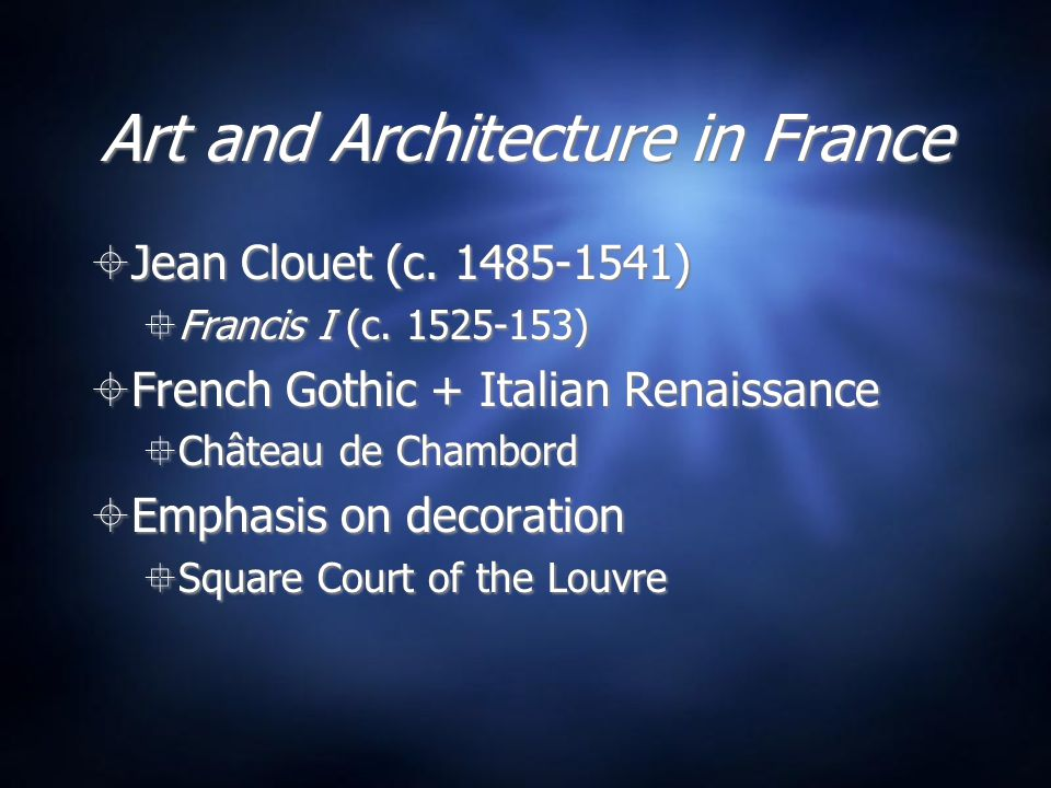 Art and Architecture in France