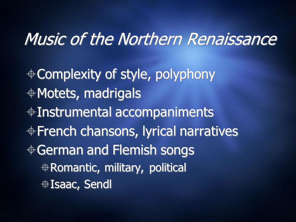 Music of the Northern Renaissance