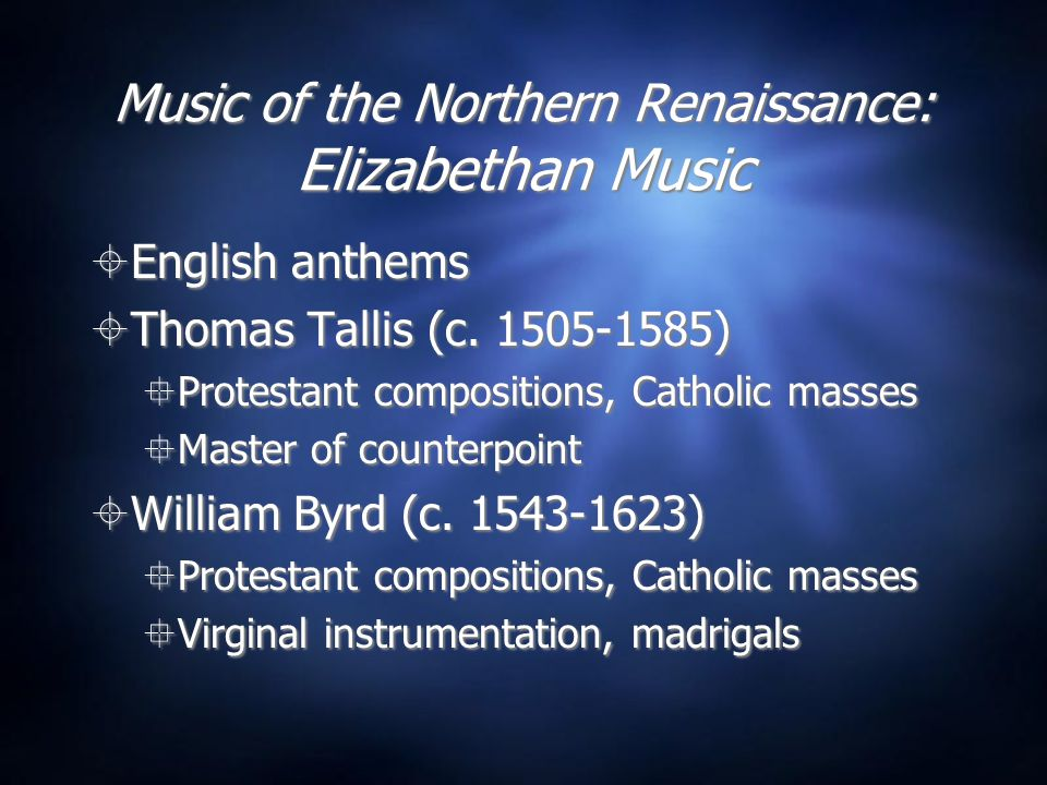 Music of the Northern Renaissance: Elizabethan Music