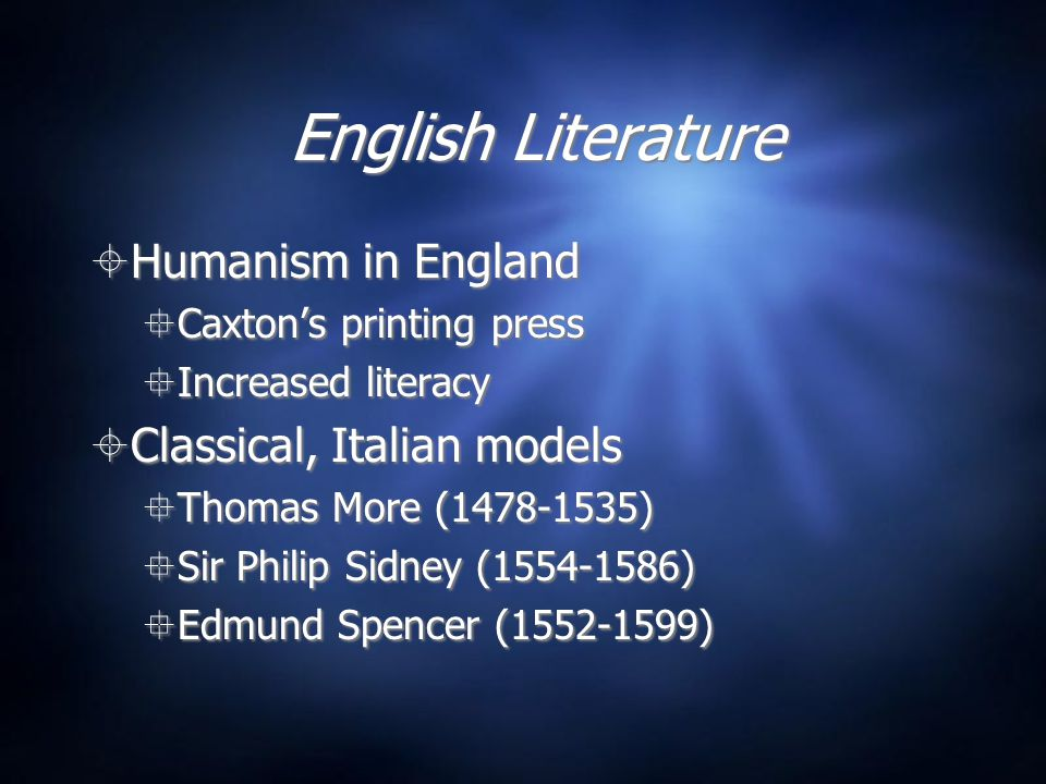 English Literature Humanism in England Classical, Italian models