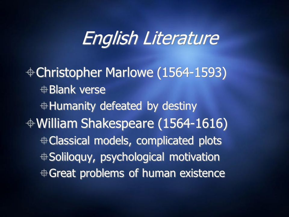 English Literature Christopher Marlowe (1564-1593)