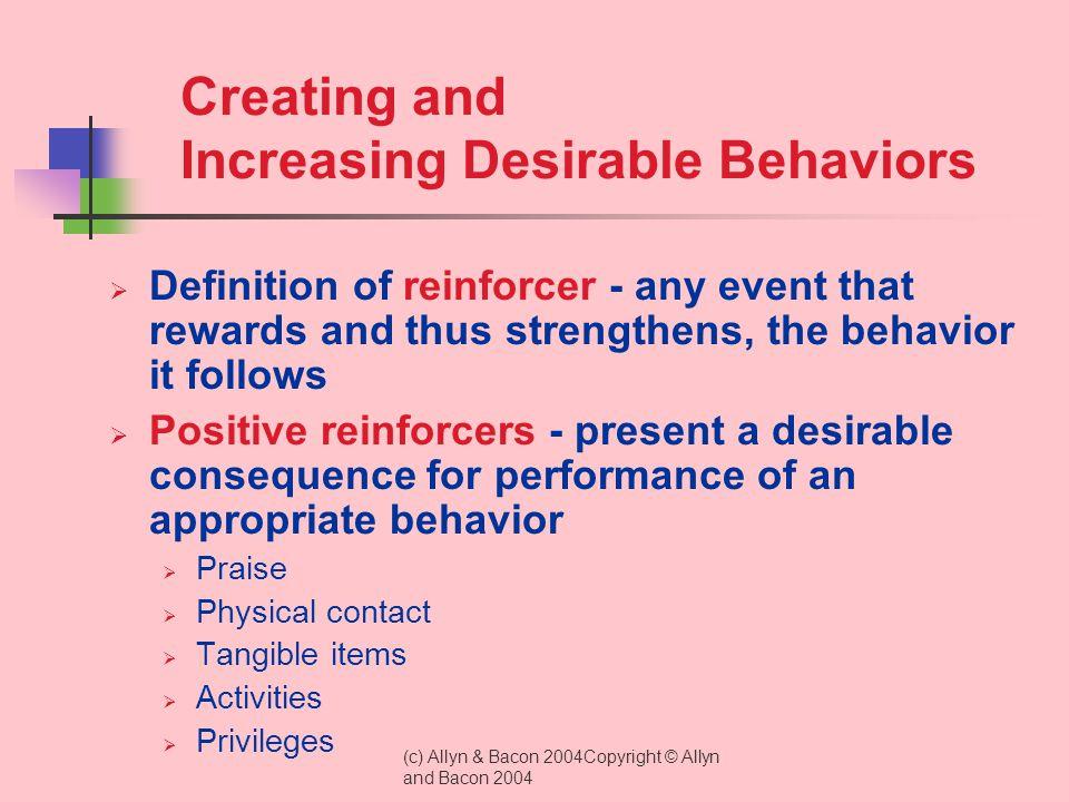 Creating and Increasing Desirable Behaviors