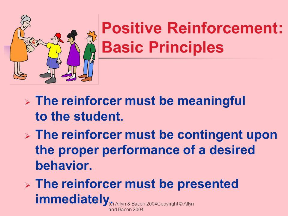 Positive Reinforcement: Basic Principles