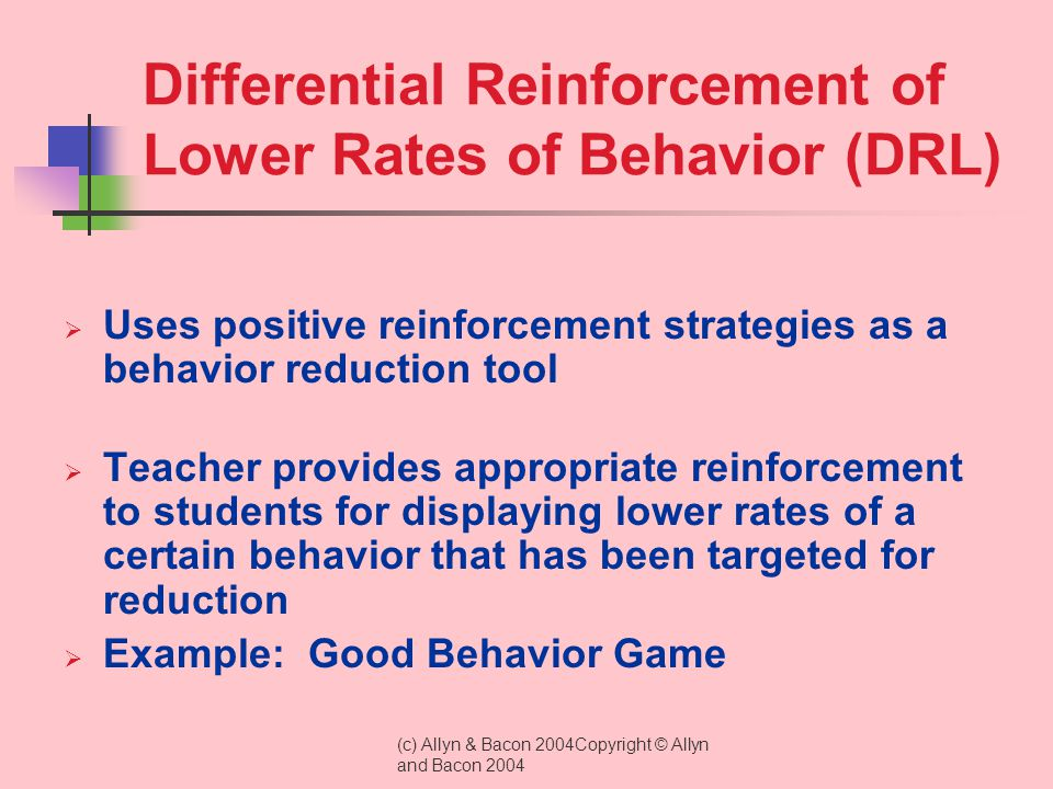 Differential Reinforcement of Lower Rates of Behavior (DRL)
