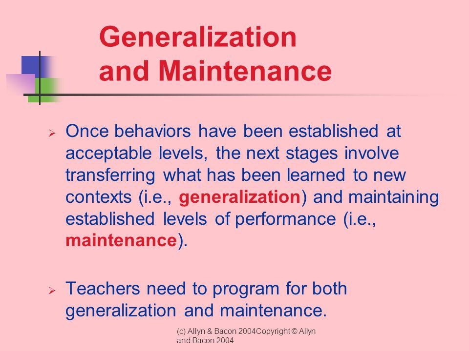 Generalization and Maintenance