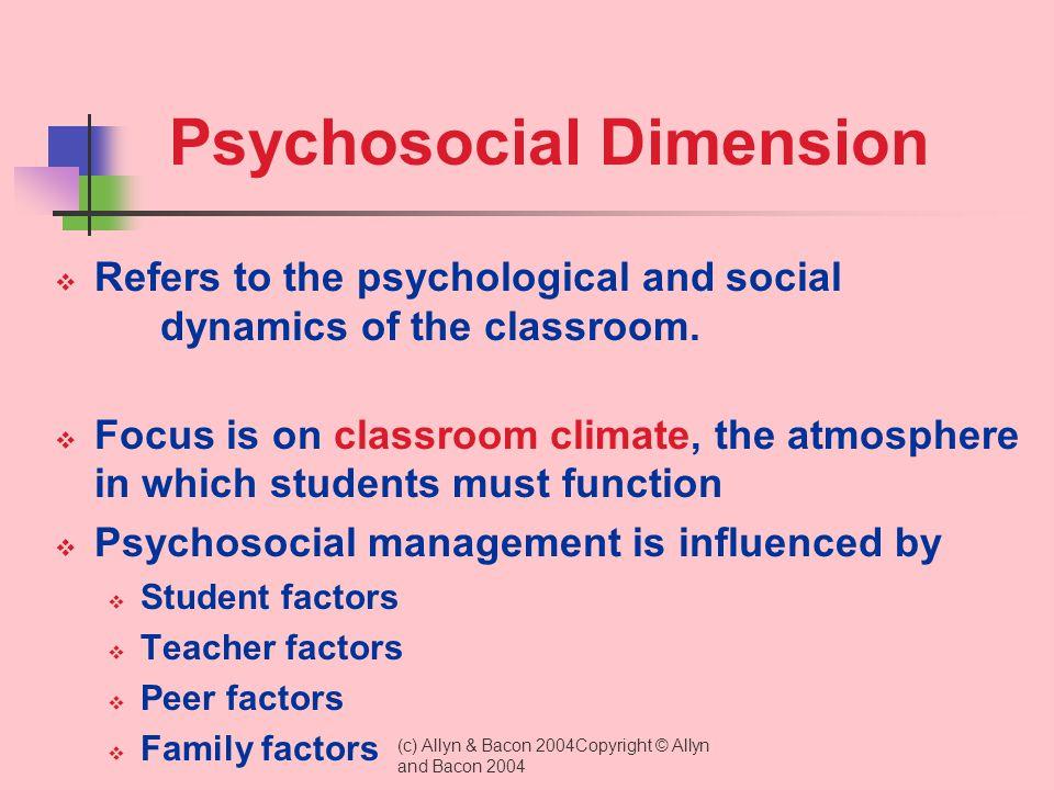 Psychosocial Dimension