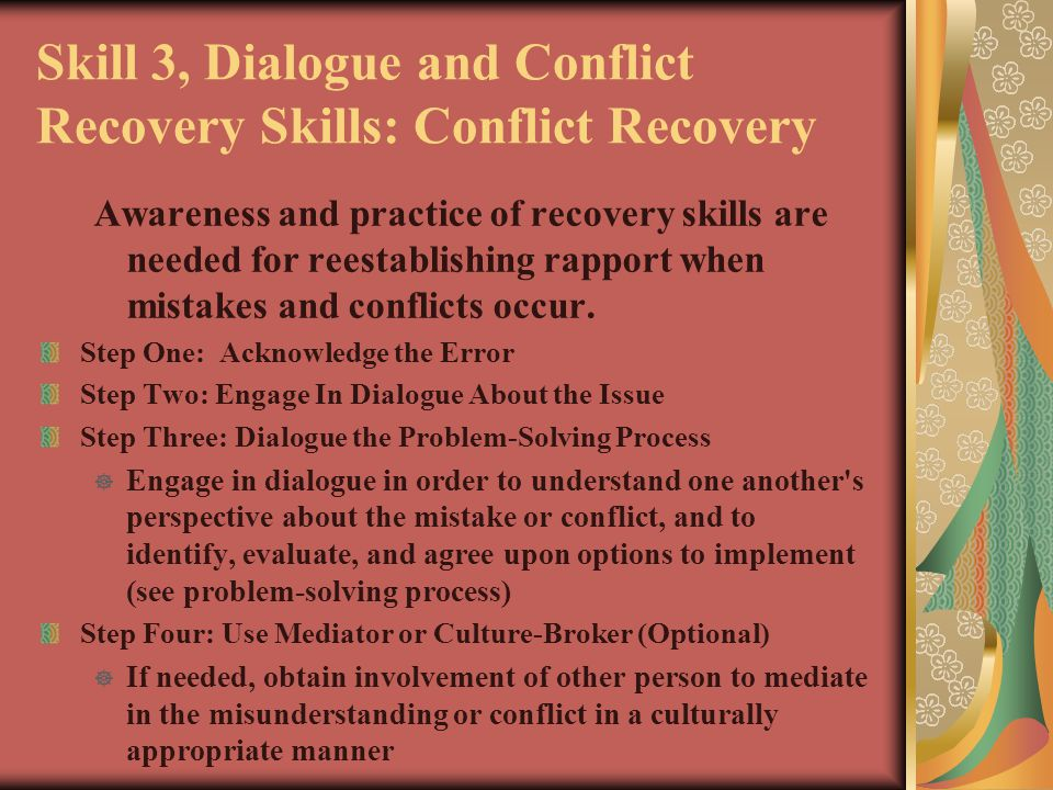Skill 3, Dialogue and Conflict Recovery Skills: Conflict Recovery