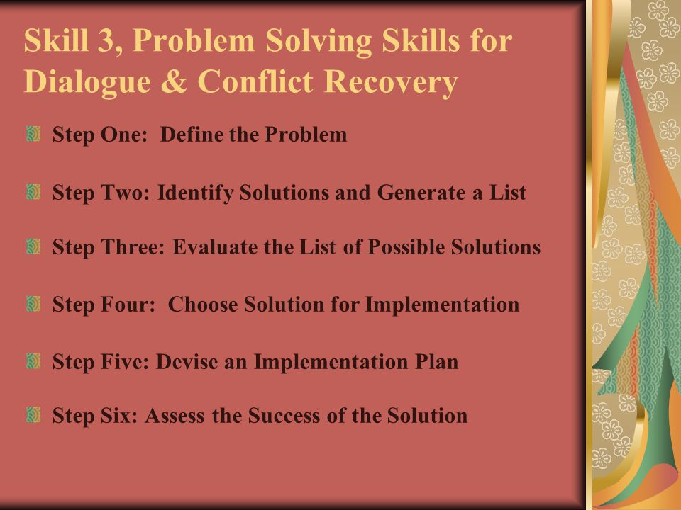 Skill 3, Problem Solving Skills for Dialogue & Conflict Recovery