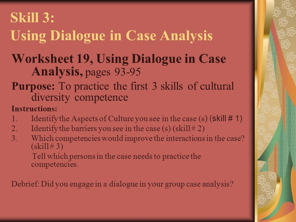 Skill 3: Using Dialogue in Case Analysis