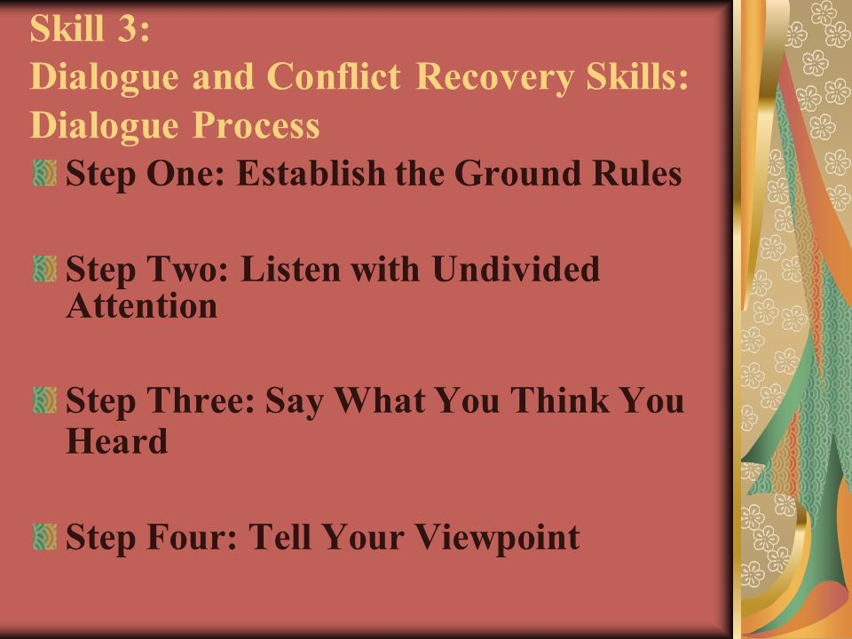 Skill 3: Dialogue and Conflict Recovery Skills: Dialogue Process