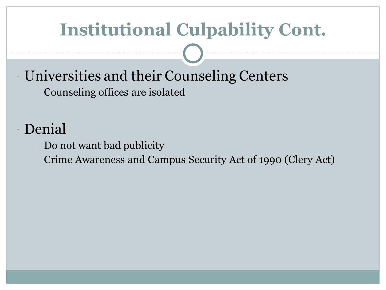 Institutional Culpability Cont.