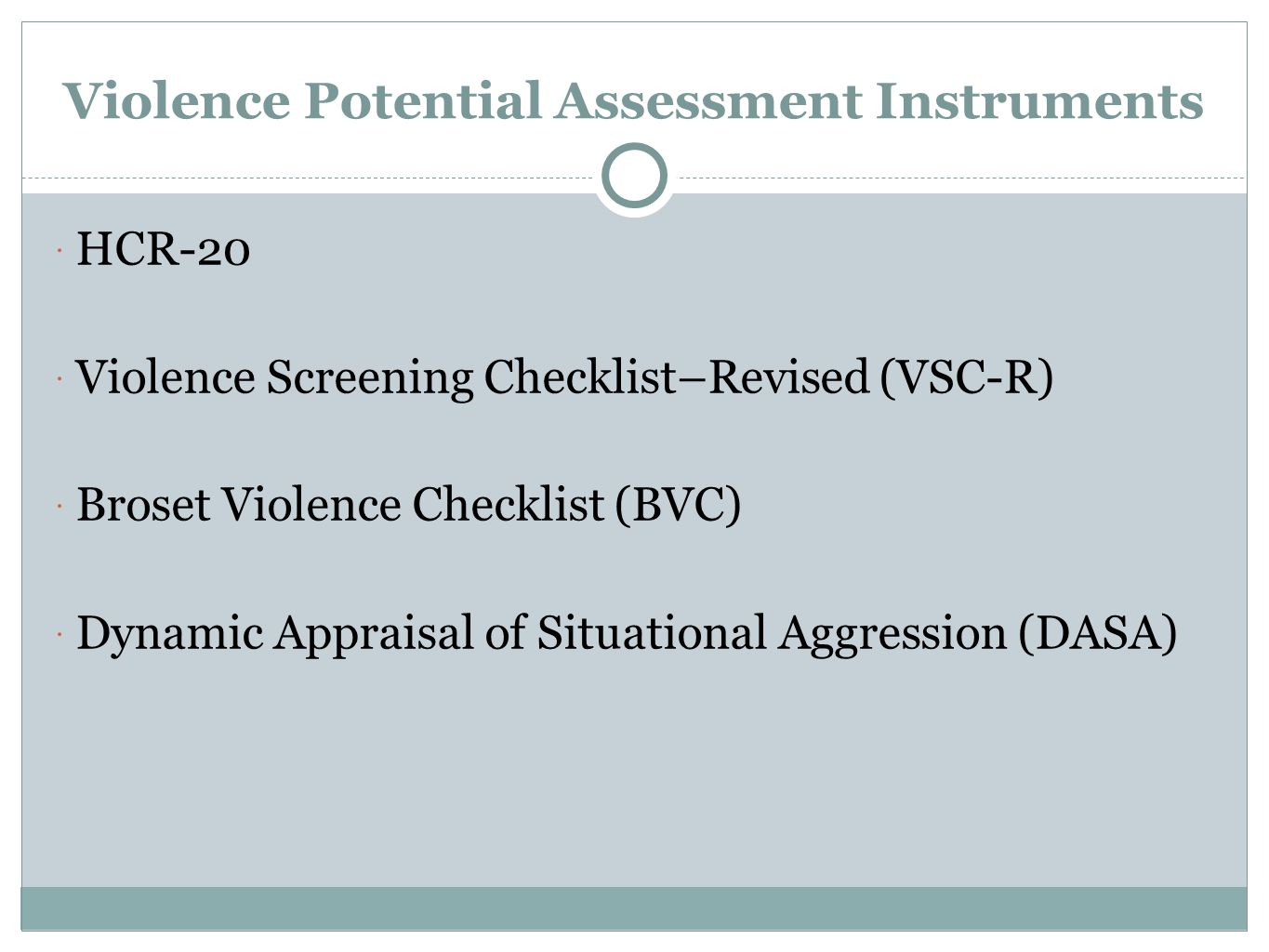 Violence Potential Assessment Instruments