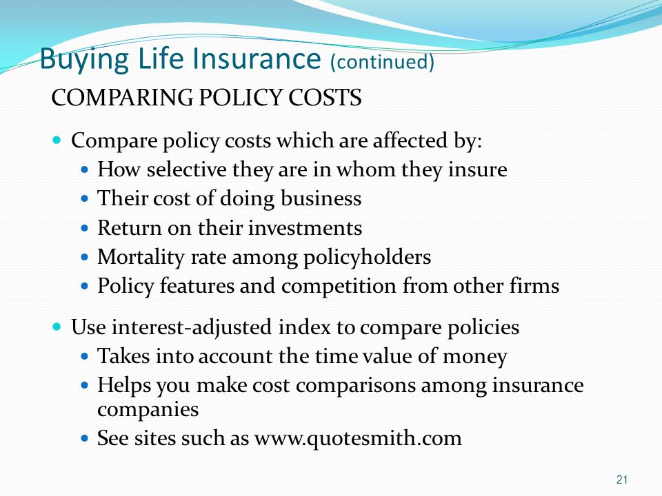 Buying Life Insurance (continued)