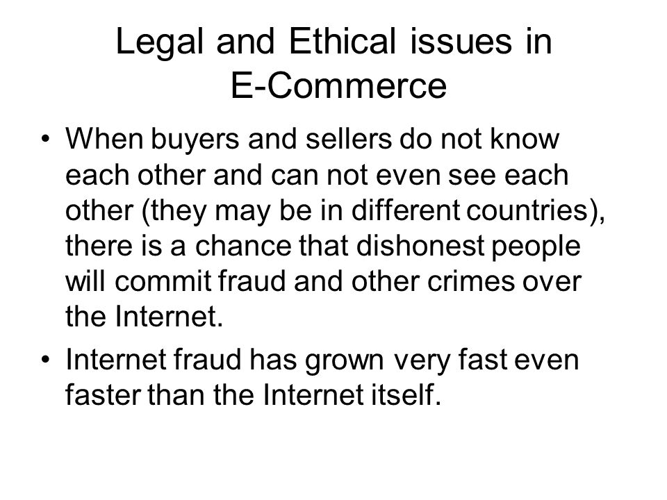 legal issues in e commerce If you are a business owner in the tourism industry, you should keep the legal  aspects of e-commerce in mind when deciding to sell your products or services.
