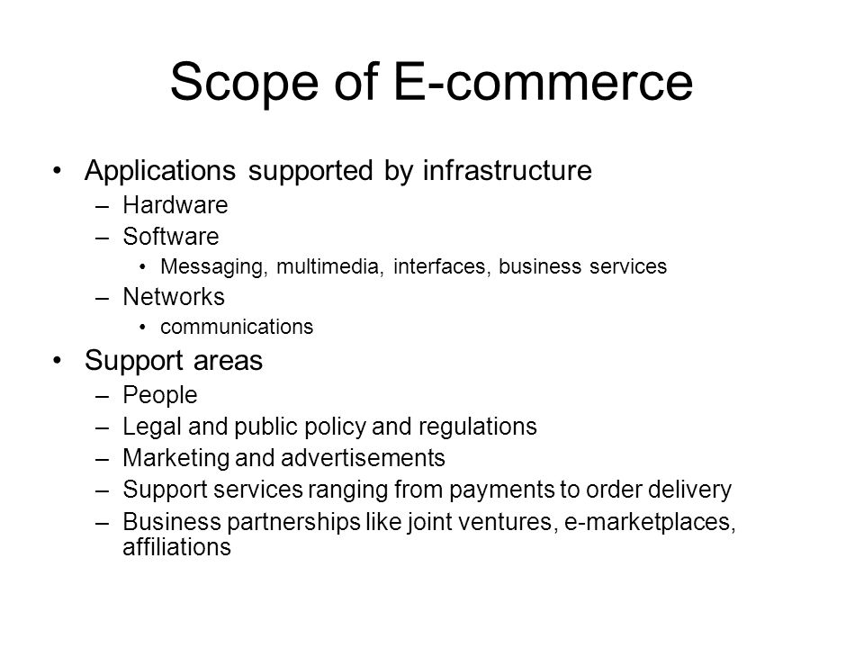 Scope of E-commerce Applications supported by infrastructure