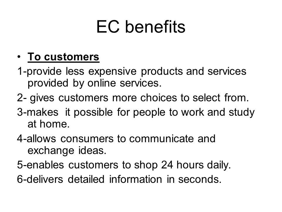 EC benefits To customers