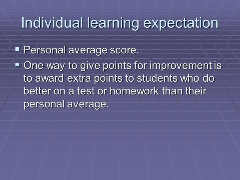 Individual learning expectation
