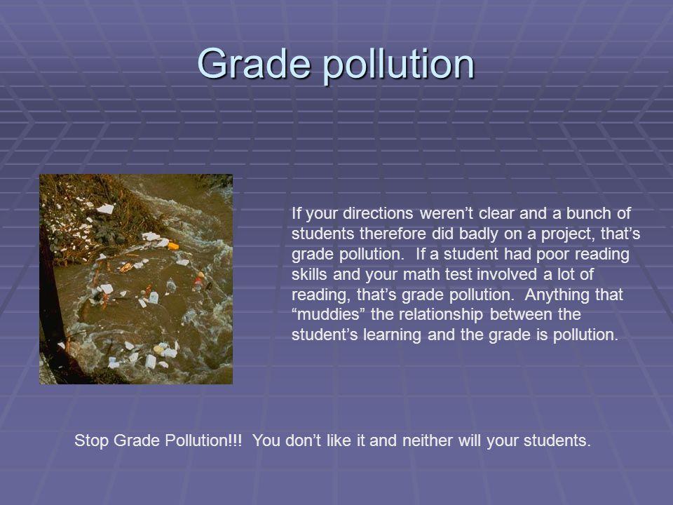 Grade pollution