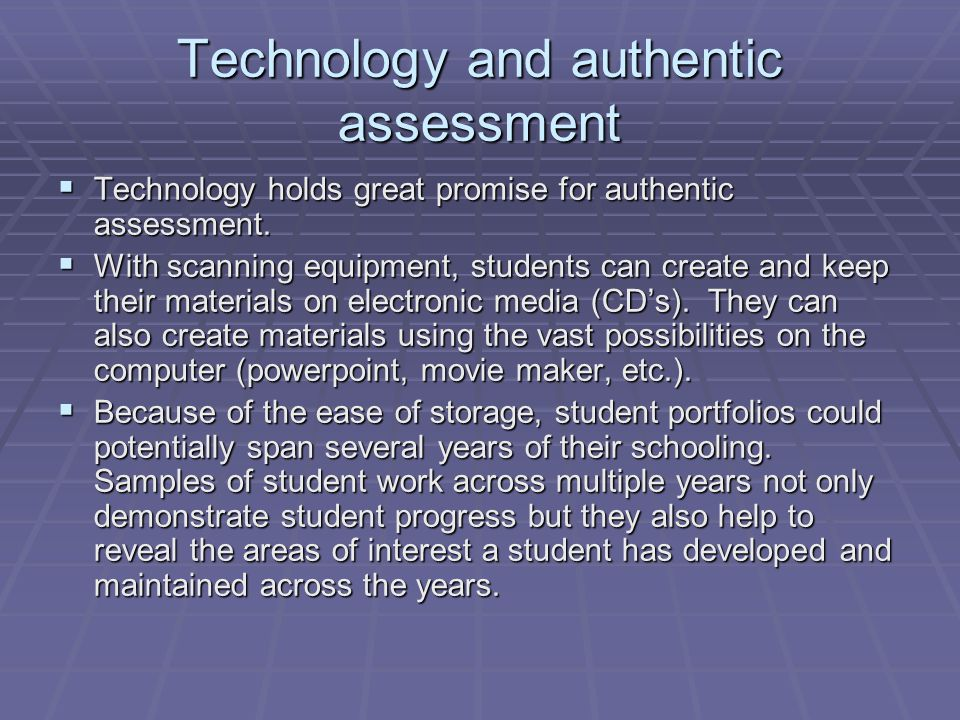 Technology and authentic assessment