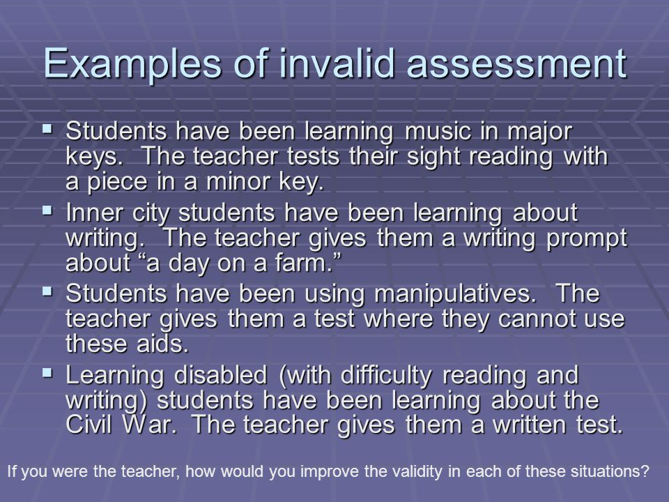 Examples of invalid assessment